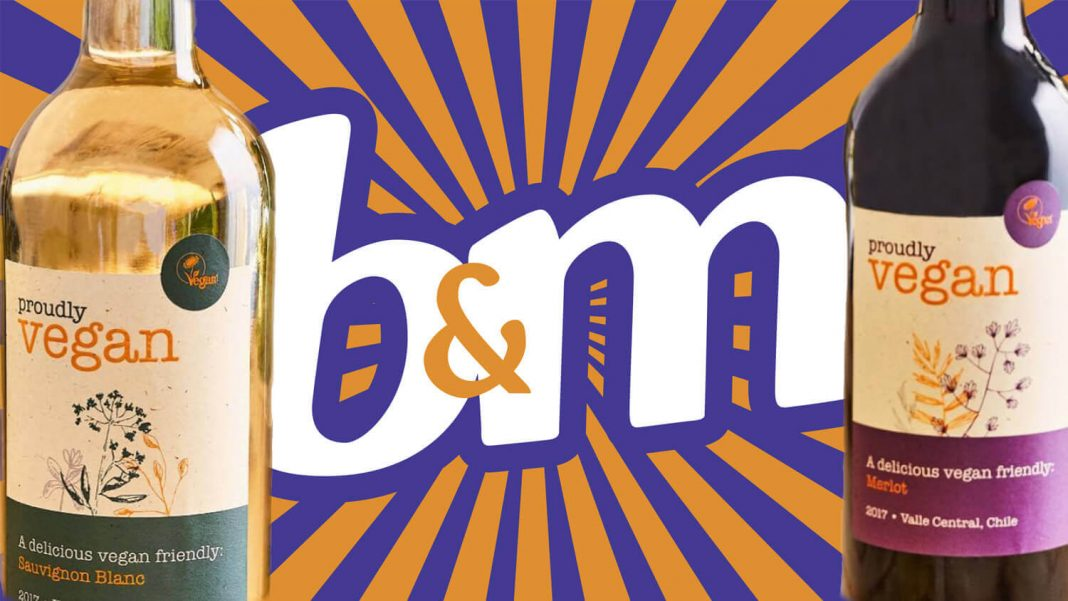B&M LAUNCHES 'PROUDLY VEGAN' WINE SELECTION ACROSS UK