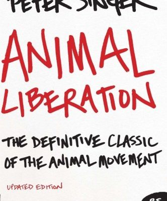 Animal Liberation, Peter Singerm – must read