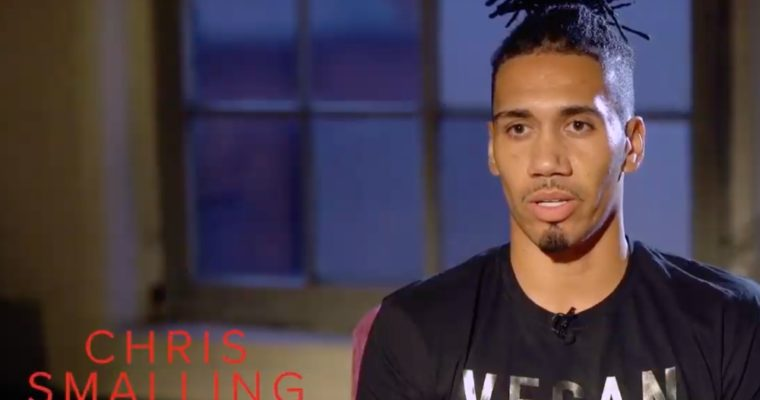 'I Went Vegan For The Animals' Manchester United Player Chris Smalling