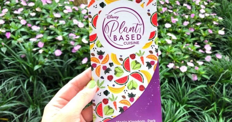 New Plant-Based Food Guide Now Available at the Magic Kingdom